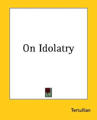 En la idolatría