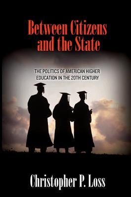 Entre Ciudadanos y Estado: La Política de la Educación Superior Americana en el Siglo XX
