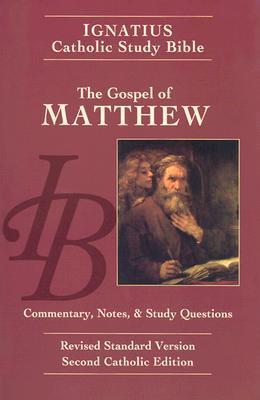 Biblia de Estudio Católico de Ignacio: El Evangelio de Mateo