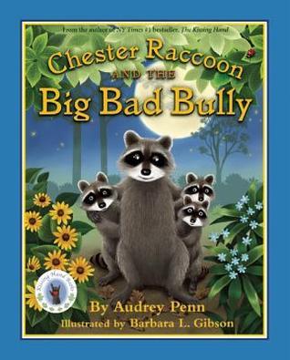 Chester Raccoon y el Big Bad Bully (Chester el mapache
