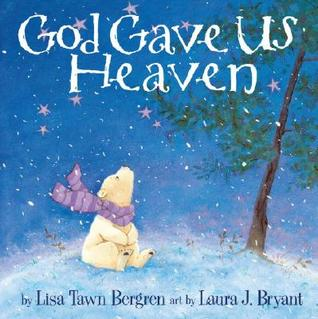 Dios nos dio el cielo