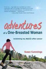 Adventures of a One-Breasted Woman: Recuperando Mi Moxie Después del Cáncer