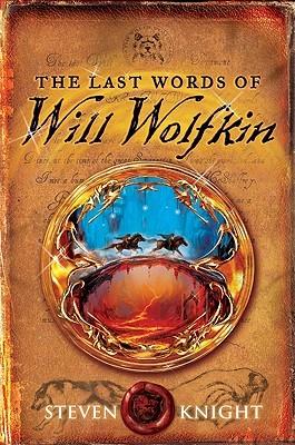 Las últimas palabras de Will Wolfkin