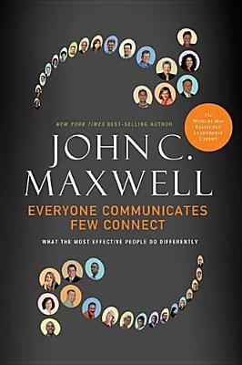 Todo el mundo se comunica, pocos se conectan: lo que las personas más efectivas hacen de manera diferente