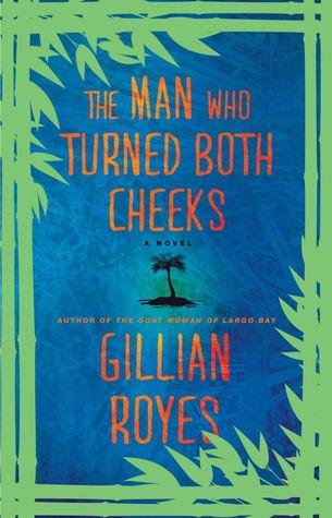 El hombre que volvió ambas mejillas: una novela