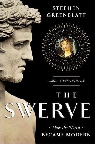 The Swerve: Cómo el mundo se hizo moderno