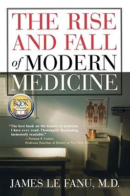 La subida y la caída de la medicina moderna