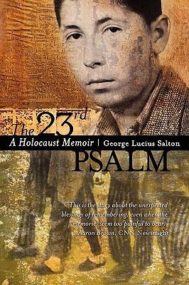 El Salmo 23: Una Memoria del Holocausto
