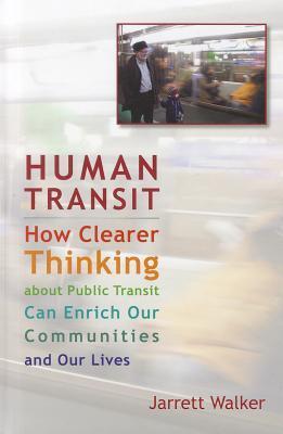 Tránsito Humano: ¿Qué más claros piensan sobre el transporte público puede enriquecer nuestras comunidades y nuestras vidas