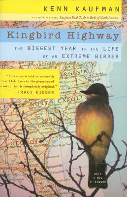 Kingbird Highway: El año más grande en la vida de un Birder extremo
