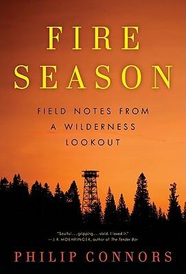 Temporada de Fuego: Notas de Campo de un Mirador de Desierto