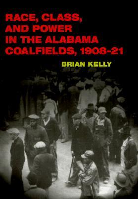 Raza, Clase y Poder en los Coalfields de Alabama, 1908-21