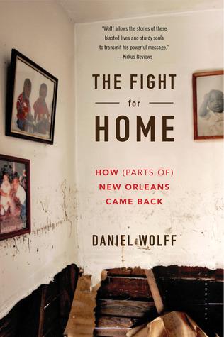 La lucha por el hogar: cómo (partes de) Nueva Orleans regresó