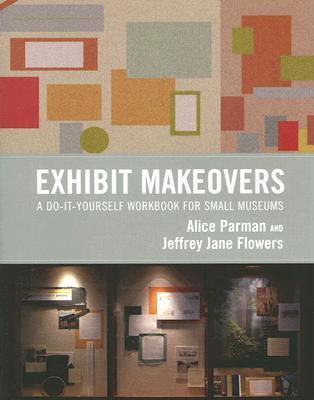 Makeover de la exposición: Un libro de ejercicios para los pequeños museos