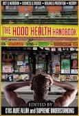The Hood Health Handbook: Una guía práctica para la salud y el bienestar en la comunidad urbana: 1