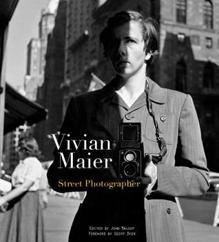 Vivian Maier: Fotógrafo de la calle
