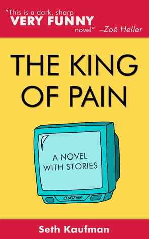 El rey del dolor: una novela con historias