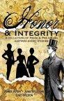 Honor e integridad: una colección de historias cortas inspiradas por el orgullo y los prejuicios