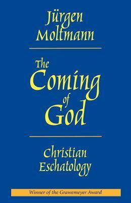 La Venida de Dios: Escatología Cristiana