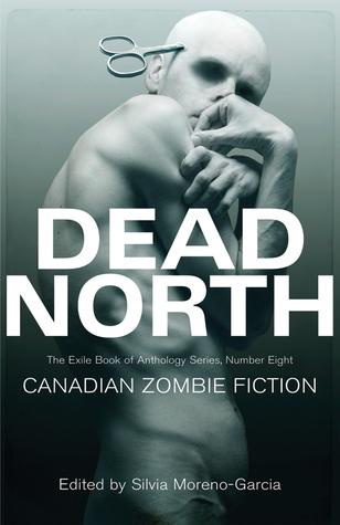 Dead North: Ficción canadiense del zombi