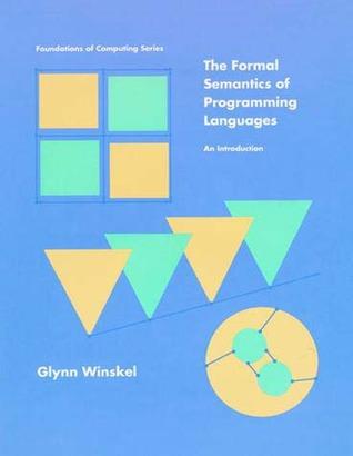 La semántica formal de los lenguajes de programación: una introducción