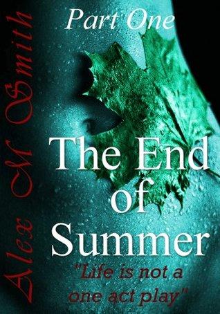 El fin del verano: Primera parte