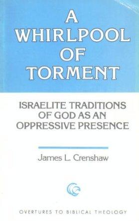 Torbellino del Tormento: Tradiciones israelitas de Dios como Presencia opresora