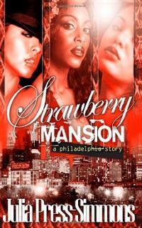 Strawberry Mansion: Una historia de Filadelfia