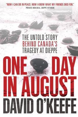 Un día en agosto: la historia verdadera notable detrás de la mayor incursión de la Segunda Guerra Mundial