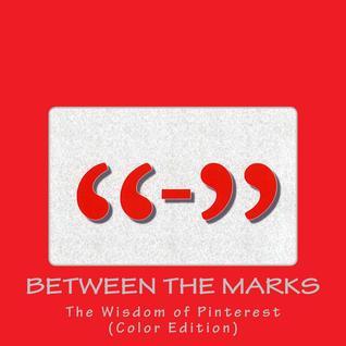 Entre las marcas: La sabiduría de Pinterest (edición en color)