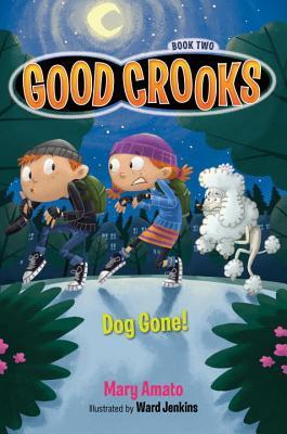 Buen Crooks Libro Dos: Perro ido!