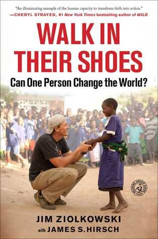 Camina en sus zapatos: ¿Puede una persona cambiar el mundo?