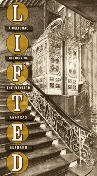 Levantada: una historia cultural del ascensor