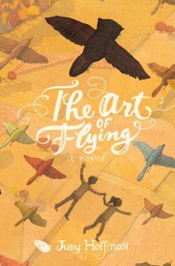 El arte del vuelo: una novela