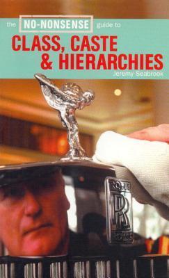La guía sin sentido de clase, casta y jerarquías