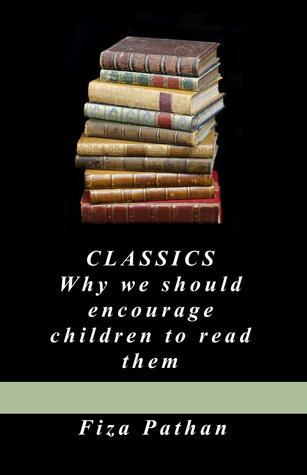 CLÁSICOS: Por qué debemos animar a los niños a leerlos
