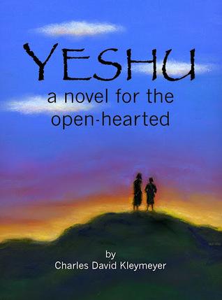 Yeshu: Una novela para el corazón abierto