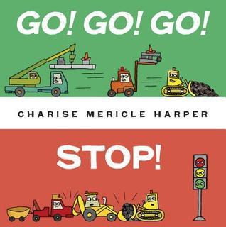 ¡Ir! ¡Ir! ¡Ir! ¡Detener!
