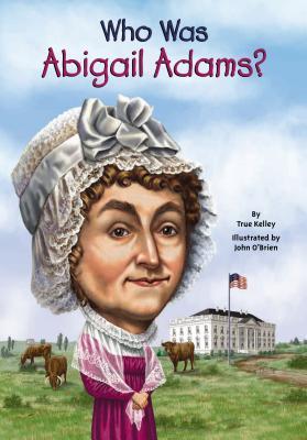 ¿Quién fue Abigail Adams?