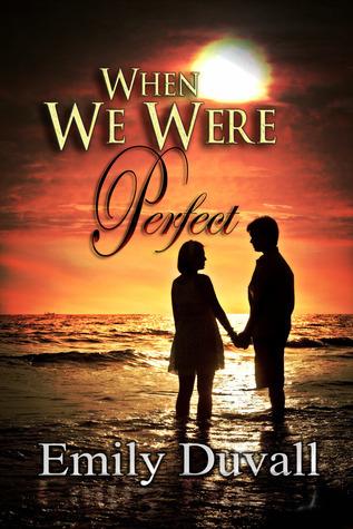 Cuando fuimos perfectos