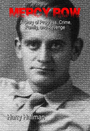 Mercy Row: Una historia de progreso, crimen, familia y venganza