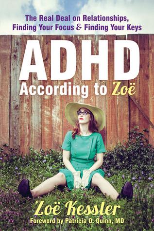 TDAH Según Zoë: El verdadero trato en las relaciones, encontrar su enfoque y encontrar sus claves