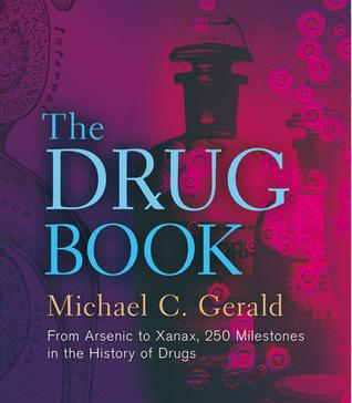 El libro de la droga: Del arsénico a Xanax, 250 hitos en la historia de las drogas