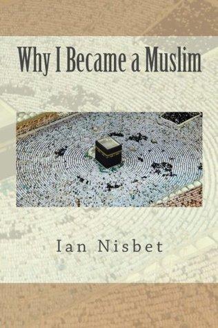 Porqué me hice musulmán
