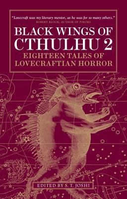 Las alas negras de Cthulhu 2: dieciocho cuentos del horror de Lovecraftian
