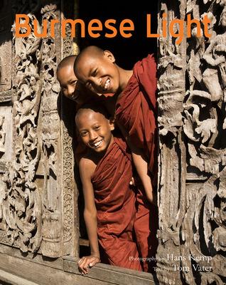 Luz birmana: Impresiones de la tierra dorada