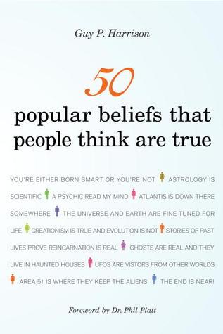 50 Las creencias populares que la gente piensa que son Verdadero