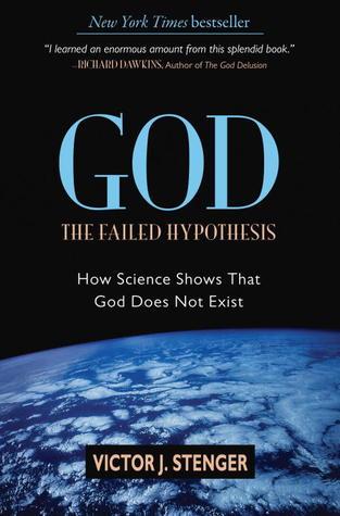 Dios: La hipótesis fallida: cómo la ciencia demuestra que Dios no existe