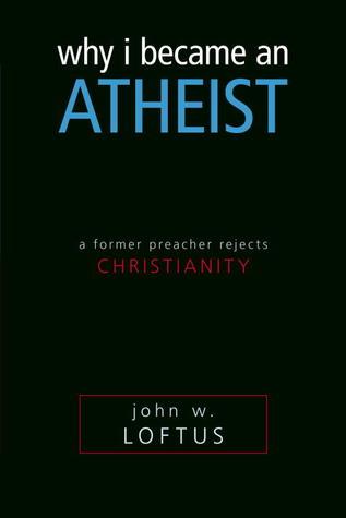 Por qué me convertí en ateo: un antiguo predicador rechaza el cristianismo
