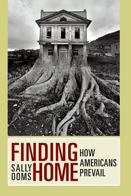 Encontrar el hogar: cómo prevalecen los estadounidenses